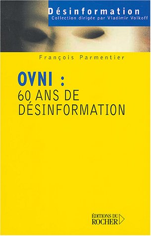 OVNI : 60 ans de désinformation
