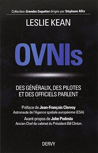 OVNIs - Des généraux, des pilotes et des officiels parlent