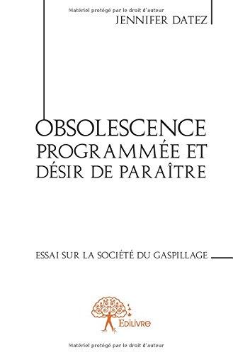 Obsolescence programmée et désir de paraître