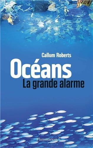 Océans: La grande alarme