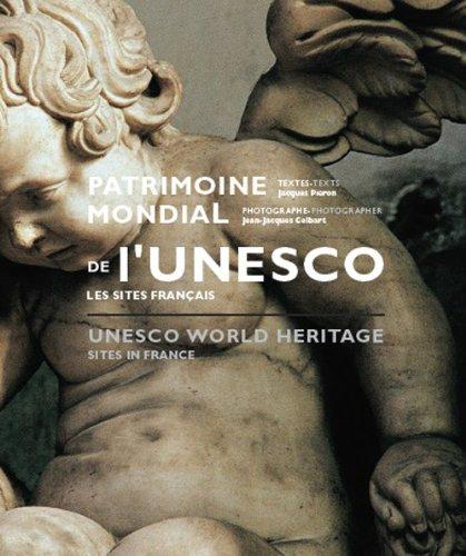 PATRIMOINE MONDIAL DE L'UNESCO, LES SITES FRANCAIS