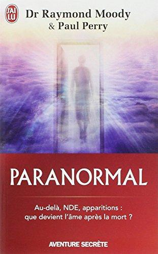 Paranormal: Une vie en quête de l'au-delà