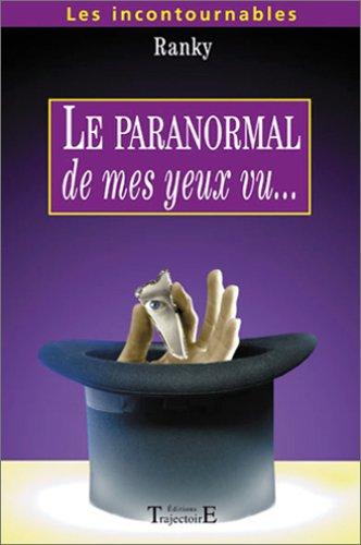 Paranormal de mes yeux vu