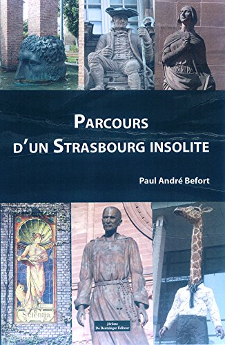 Parcours d'un Strasbourg insolite
