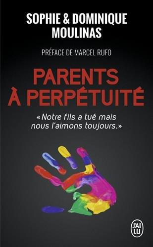 Parents à perpétuité