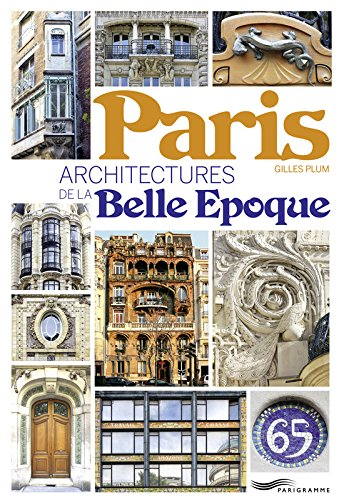 Paris - Architecture de la Belle Epoque