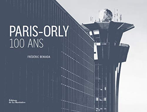 Paris-Orly 100 ans