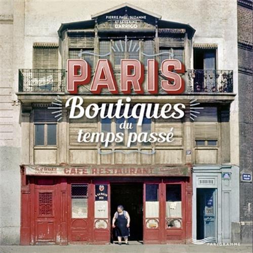 Paris boutiques du temps passé