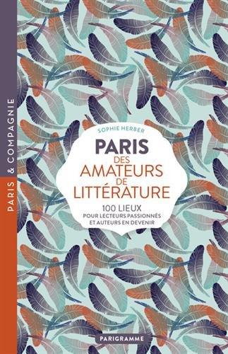 Paris des amateurs de littérature