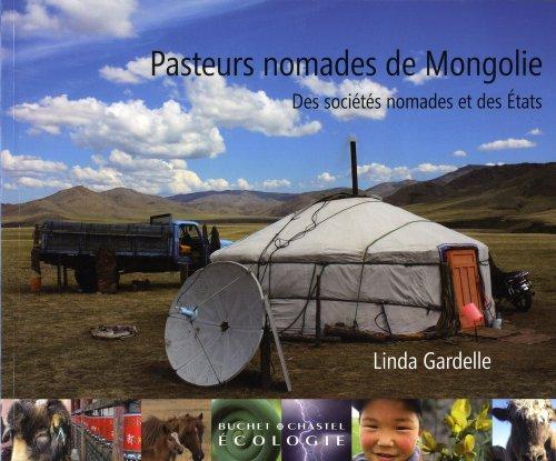 Pasteurs nomades de Mongolie : Des sociétés nomades et des Etats