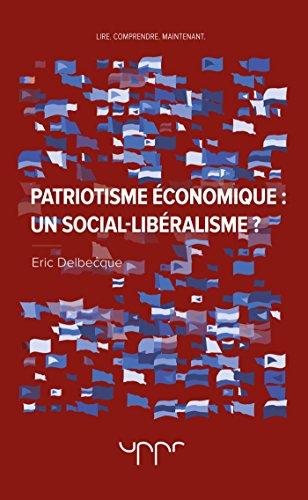 Patriotisme économique: un social-libéralisme?