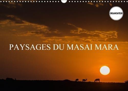 Paysages Du Masai Mara 2018: Paysages De La Savane Africaine Et De Ses Vastes Etendues