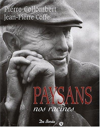 Paysans, Nos Racines (Ne)
