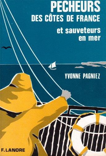 Pecheurs des côtes de France et sauveteurs en mer