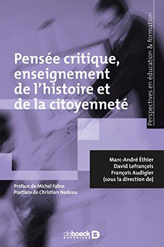 Pensée critique enseignement de l'histoire et de la citoyenneté (Perspectives éduc./formation)