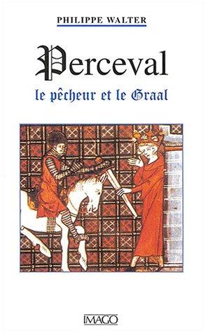 Perceval : Le Pêcheur et le Graal
