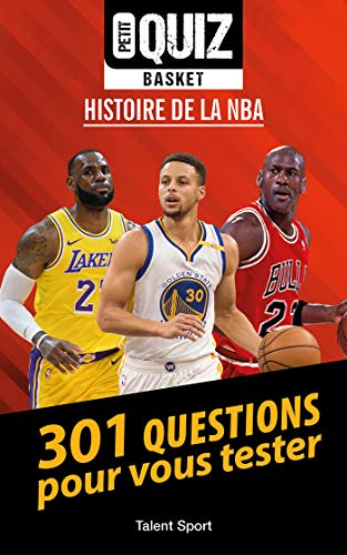 Petit Quiz Basket: Histoire de la NBA