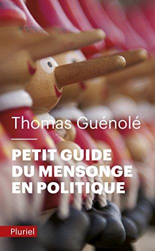 Petit guide du mensonge en politique