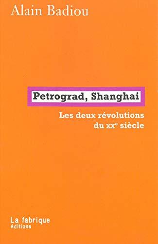 Pétrograd, Shanghai: Les deux révolutions du XXe siècle