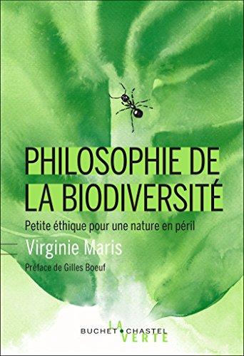 Philosophie de la biodiversité: Petite éthique pour une nature en péril (La verte)
