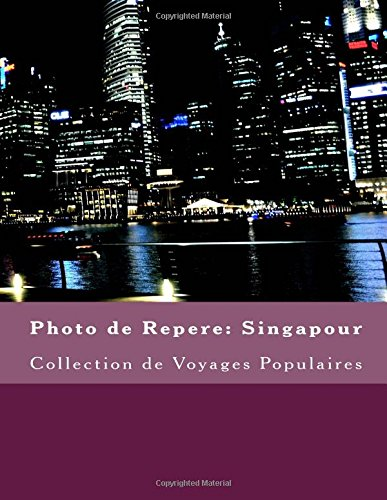 Photo de Repere: Singapour: Collection de Voyages Populaires