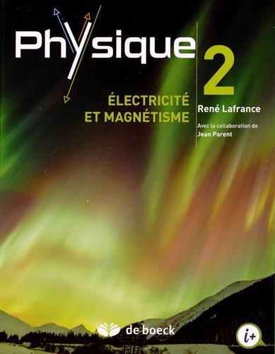 Physique 2, Electricité et magnétisme