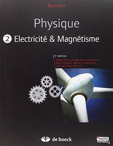 Physique II - électricité et magnétisme (manuel + solutionnaire numérique)