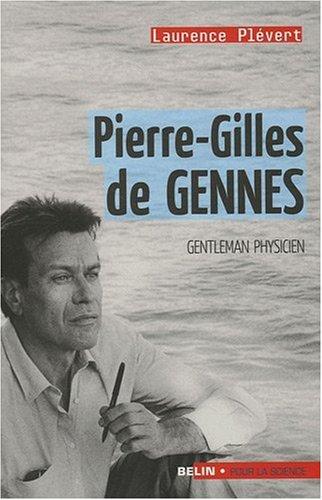 Pierre-Gilles de Gennes : Gentleman physicien