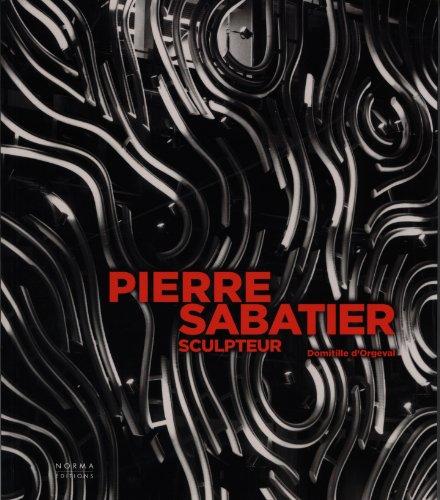 Pierre Sabatier, Sculpteur
