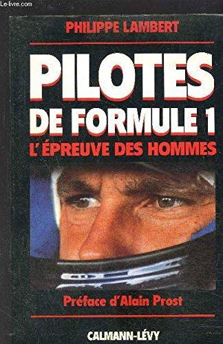 Pilotes de formule 1: L'épreuve des hommes