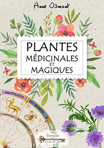 Plantes Médicinales et Magiques