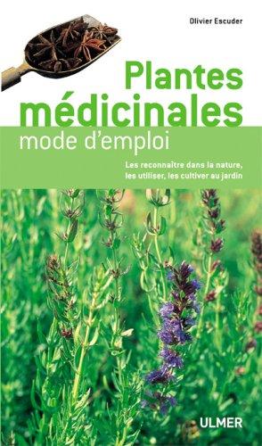 Plantes médicinales mode d'emploi