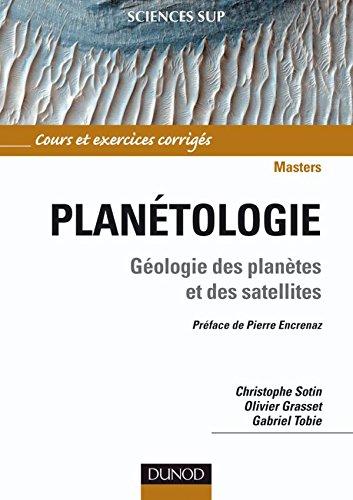 Planétologie: Géologie des planètes et des satellites