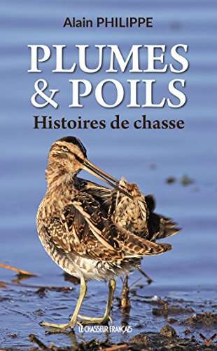 Plumes & Poils : Histoires de chasse