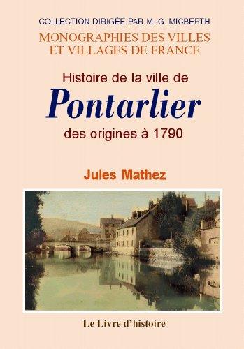 Histoire de la ville de Pontarlier des origines à 1790