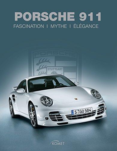 Porsche 911 : Fascination, mythe, élégance