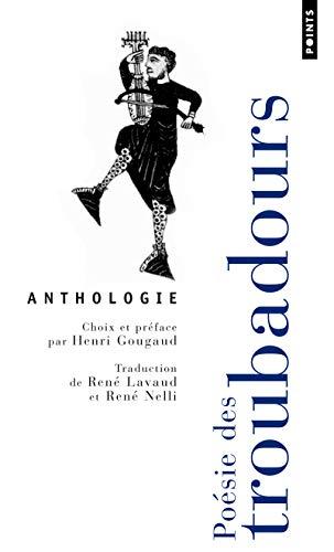 Poésie des troubadours - Anthologie