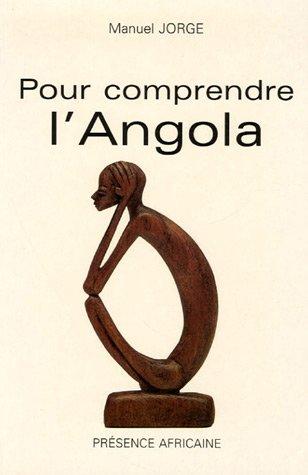 Pour comprendre l'Angola : Du politique à l'économique