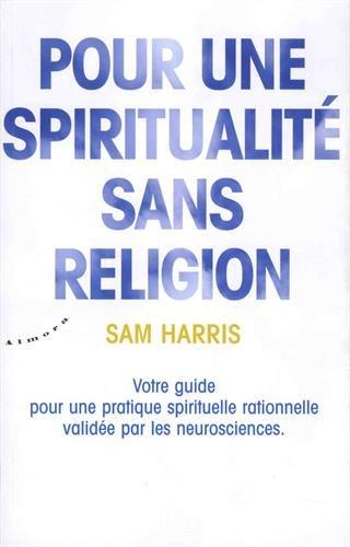 Pour une spiritualité sans religion