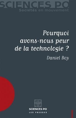 Pourquoi avons-nous peur de la technologie ?