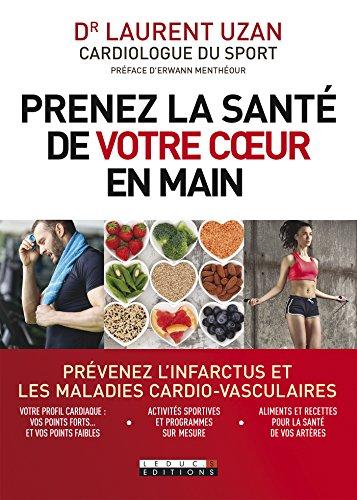 Prenez la santé de votre cœur en main (SANTE/FORME)
