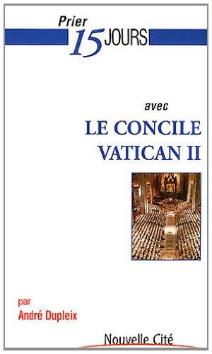 Prier 15 jours avec le concile Vatican II