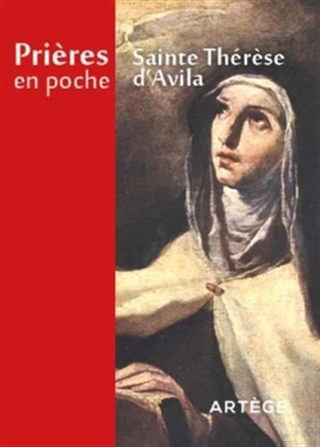Prières en poche - Sainte Thérèse d'Avila