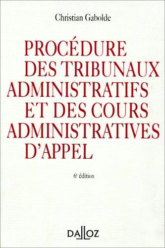 Procedure des tribunaux administratifs et des cours administratives d'appel