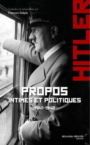 Propos intimes et politiques 1941-1942 tome 1