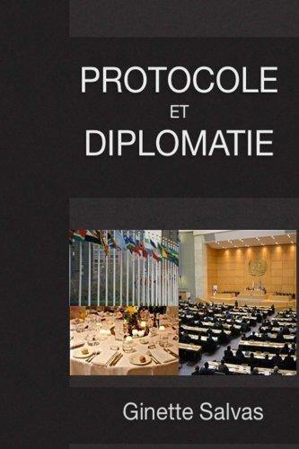 Protocole et diplomatie: Les regles de base