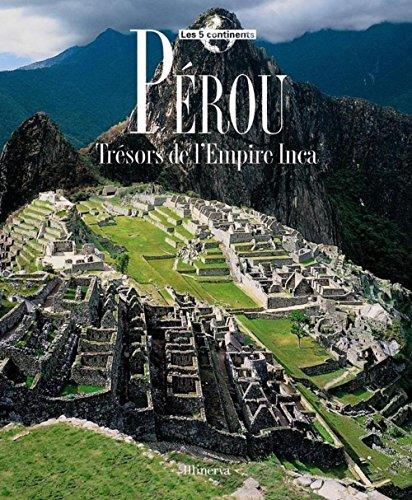 Pérou : Trésors de l'Empire Inca