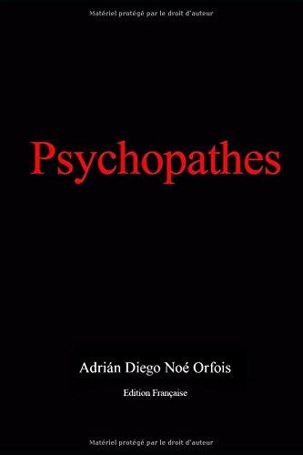 Psychopathes: Edition Française