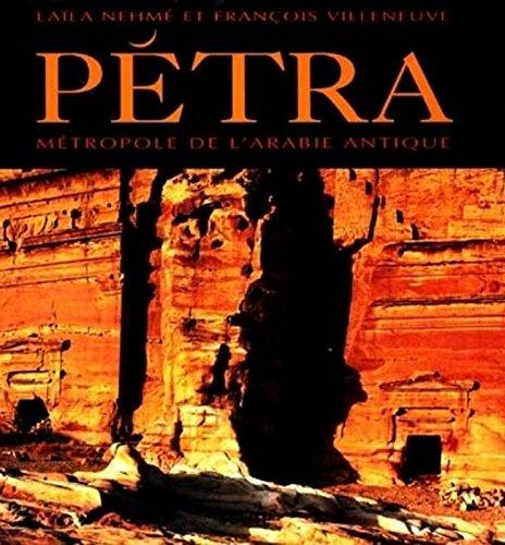 Pétra. Métropole de l'Arabie antique