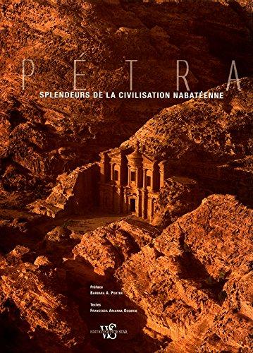 Pétra - Splendeurs de la civilisation nabatéenne